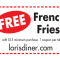 FREE French Fries With Your Meal at Lori's Diner